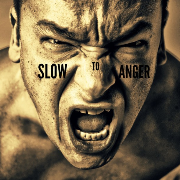 slow to anger