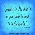 """Greater Is He!"""